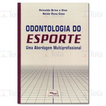 ODONTOLOGIA DO ESPORTE UMA ABORDAGEM MULTIPROFISSIONAL