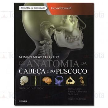 McMinn Atlas Colorido de Anatomia da Cabeça e do Pescoço