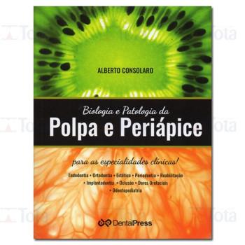 Biologia e Patologia da Polpa e Periápice
