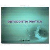 Ortodontia Prática