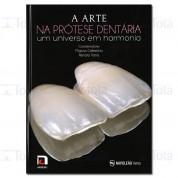 A Arte na Prótese Dentária – Um universo em harmonia