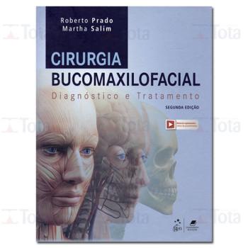 Cirurgia Bucomaxilofacial - Diagnóstico e Tratamento