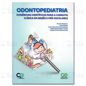 Odontopediatria: Evidências Científicas para a Conduta Clínica em Bebês e Pré-escolares