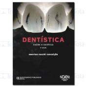 Dentística: saúde e estética