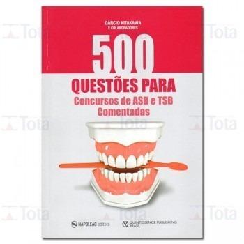 500 Questões para Concurso de ASB e TSB