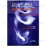 ATUALIZACAO EM PROTESE TOTAL FASE DE REABILITACAO