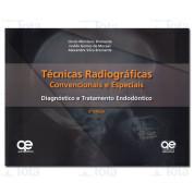 Técnicas Radiográficas Convencionais e Especiais - Diagnostico e Tratamento Endodôntico