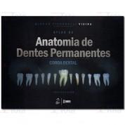 ATLAS DE ANATOMIA DE DENTES PERMANENTES