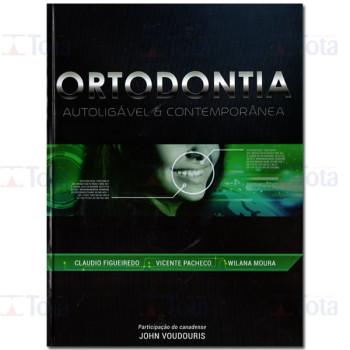 ORTODONTIA AUTOLIGAVEL E CONTEMPORANEA