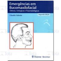 EMERGENCIAS EM BUCOMAXILOFACIAL CLINICAS CIRURGICAS E TRAUMATOLOGICAS