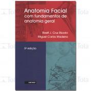 Anatomia Facial - Com Fundamentos De Anatomia Geral