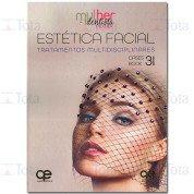 Estética Facial - Tratamentos Multidisciplinares:  MDM Vol. 3