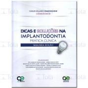 Dicas e Soluções na Implantodontia Prática Clínica
