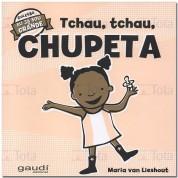 TCHAU TCHAU CHUPETA