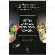 Netter - Anatomia Radiológica Concisa