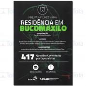 Preparatório para Residência em BucoMaxiloFacial - 417 questões comentadas