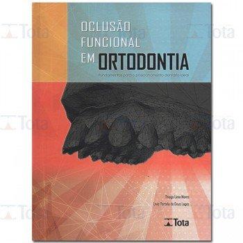 Oclusão Funcional em Ortodontia