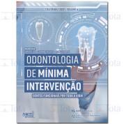 ODONTOLOGIA DE MINIMA INTERVENCAO - CIOSP VOL 6