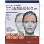 GUIA ILUSTRADO PARA INDUCAO DE COLAGENO