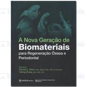 A Nova Geração de Biomateriais para Regeneração Óssea e Periodontal