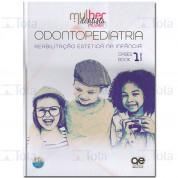 MDM 1 - Odontopediatria Reabilitação Estética Na Infância