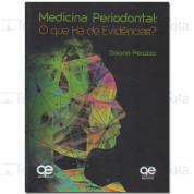 Medicina Periodontal - O que há de evidências?