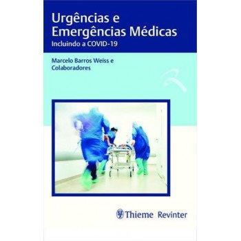 Urgências e Emergências Médicas - Incluindo a COVID - 19