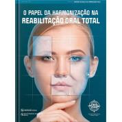 O Papel Da Harmonização Na Reabilitação Oral Total