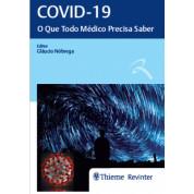 Covid-19: O Que Todo Médico Precisa Saber