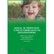 Manual de Protocolos Clínicos Empregados em Odontopediatria