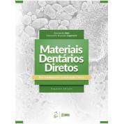 Materiais Dentários Diretos - Dos Fundamentos à Aplicação Clínica
