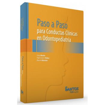 Paso A Paso Para Conductas Clinicas En Odontopediatría - Ed Espanhol