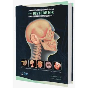 Abordagens Fisioterapêuticas  nos Distúrbios Cervicocraniomandibulares