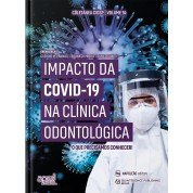 Impacto Da Covid-19 Na Clínica Odontológica - CIOSP 14