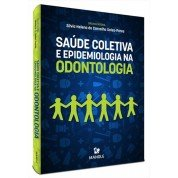 Saúde Coletiva e Epidemiologia na Odontologia