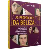 As proporções da Beleza - Avaliação Facial para Procedimentos de Embelezamento e Rejuvenescimento