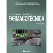 Helou, Cimino e Daffre: Farmacotécnica - 2ª Edição