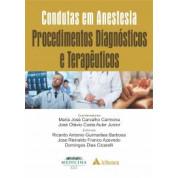 Condutas em Anestesia - Procedimentos Diagnósticos e Terapêuticos