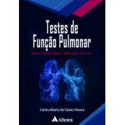Testes de Função Pulmonar Bases, interpretação e Aplicações Clínicas