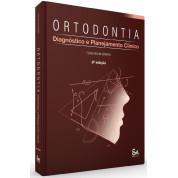 Ortodontia - Diagnóstico e Planejamento Clínico