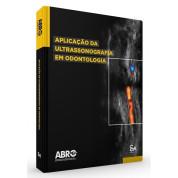 Aplicação da ULTRASSONOGRAFIA em Odontologia