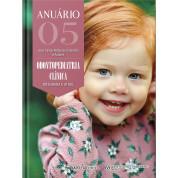 Anuário De Odontopediatria Clínica – Integrada E Atual Vol. 5
