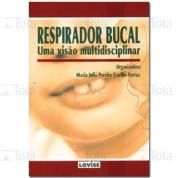 Respirador Bucal: Uma visão multidisciplinar 1ª/05
