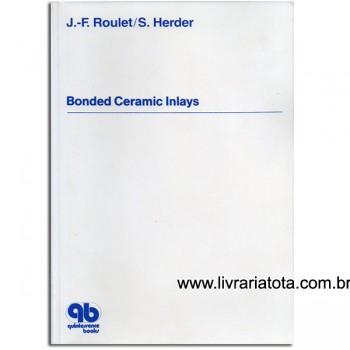 BONDED CERAMIC INLAYS