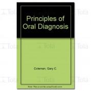 PRINCIPLES OF ORAL DIAGNOSIS
